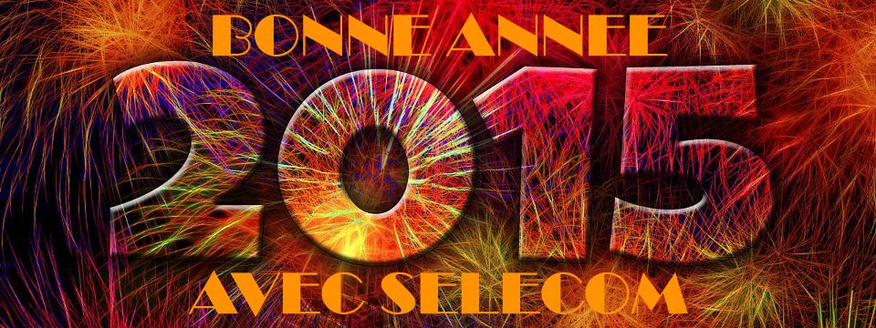 BONNE ANNEE 2015 AVEC SELECOM